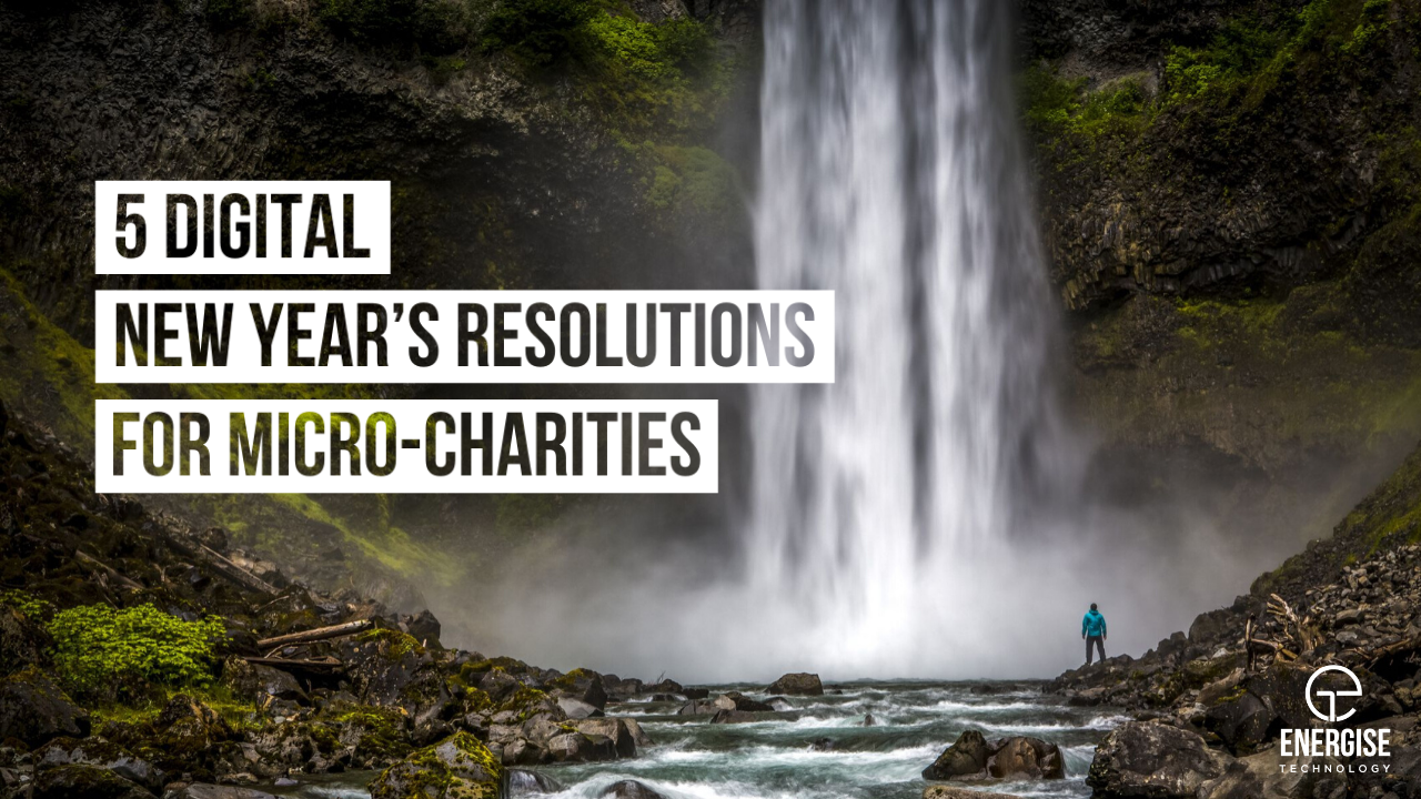 5 Digital New Year's resolutions for Micro-Charities